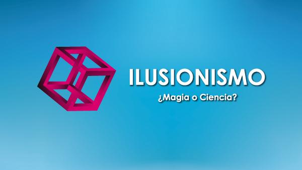 Exposición 'Ilusionismo, ¿magia o ciencia?' en CosmoCaixa Barcelona (Barcelona)